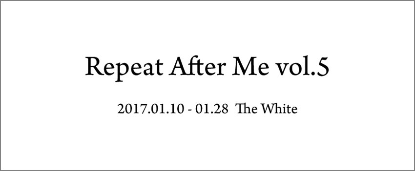 「Repeat After Me vol.05」